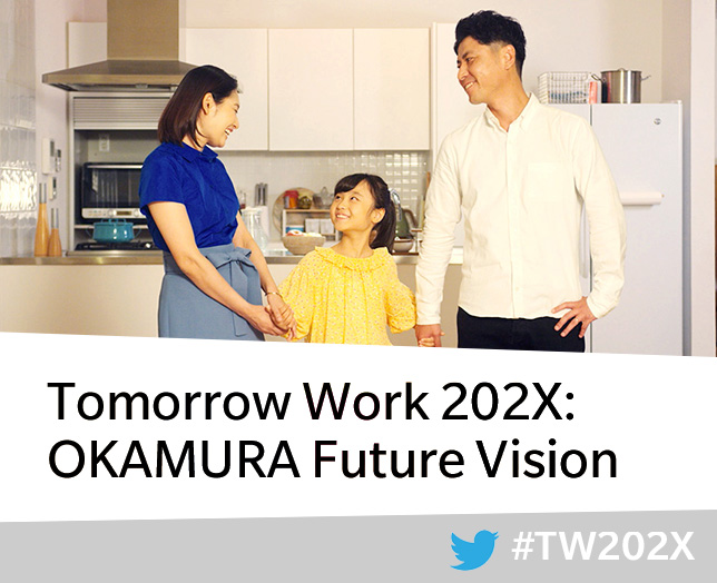 Tomorrow Work 202X: OKAMURA Future Vision